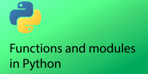 Functions and modules in Python